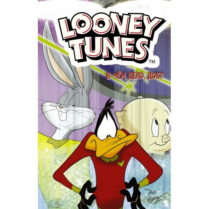 Купить Художественные книги, Издательство АСТ Looney Tunes В чём дело док?